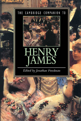 Cambridge Companion to Henry James by Jonathan Freedman