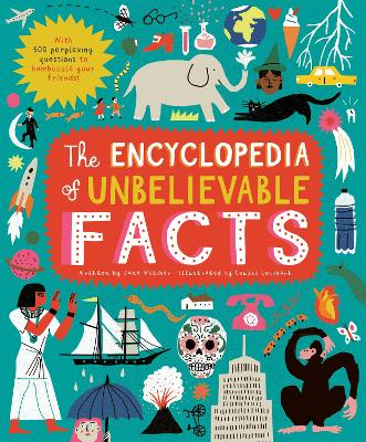 The Encyclopedia of Unbelievable Facts book