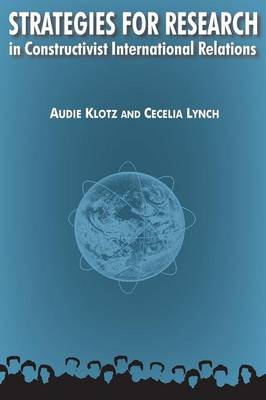 Strategies for Research in Constructivist International Relations by Audie Klotz