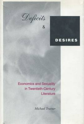 Deficits and Desires by Michael Tratner