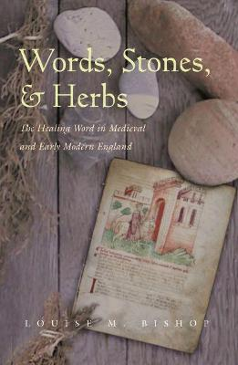 Words, Stones, and Herbs book
