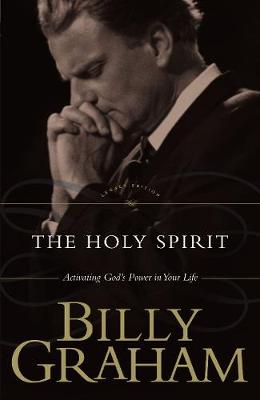 The Holy Spirit by Billy Graham