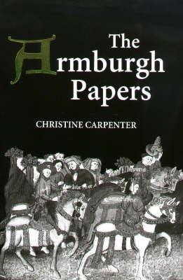 The The Armburgh Papers The Armburgh Papers Chetham's Manuscript Mun. E.6.10 (4) by Christine Carpenter