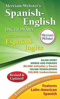 Merriam-Webster's Spanish-English Dictionary by Merriam-Webster Inc.