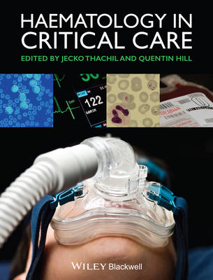 Haematology in Critical Care by Jecko Thachil