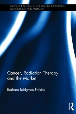 Cancer, Radiation Therapy, and the Market book