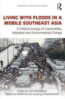Living with Floods in a Mobile Southeast Asia book