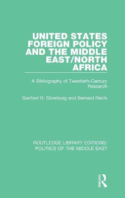 United States Foreign Policy and the Middle East/North Africa book