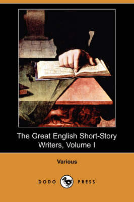 Great English Short-Story Writers, Volume I (Dodo Press) book