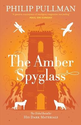 Amber Spyglass by Philip Pullman