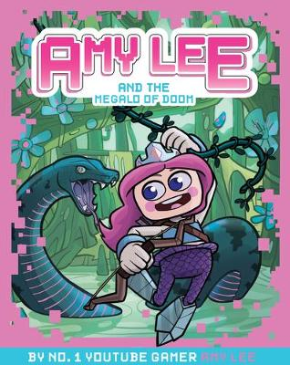 Amy Lee and the Megalo of Doom by Amy Lee
