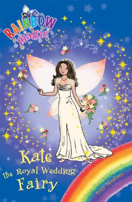 Rainbow Magic: Kate the Royal Wedding Fairy by Daisy Meadows