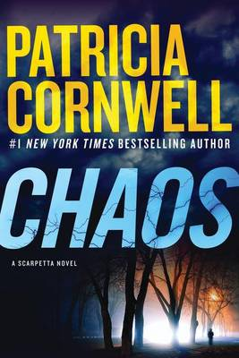 Chaos by Patricia Daniels Cornwell