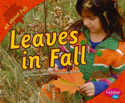 Leaves in Fall by Martha E H Rustad