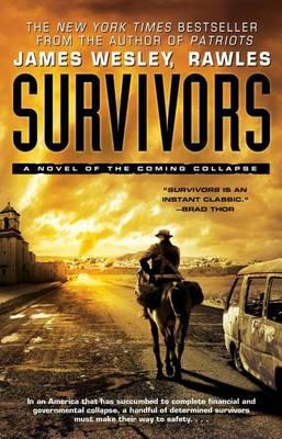 Survivors by James Wesley Rawles