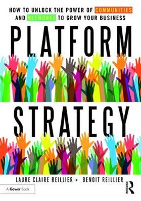 Platform Strategy by Laure Claire Reillier