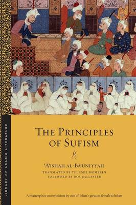 The Principles of Sufism by A'Ishah Al-Ba'Uniyyah