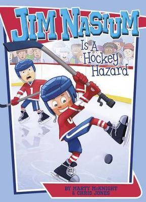 Jim Nasium Is a Hockey Hazard book