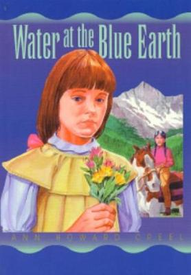 Water at the Blue Earth by Ann Howard Creel