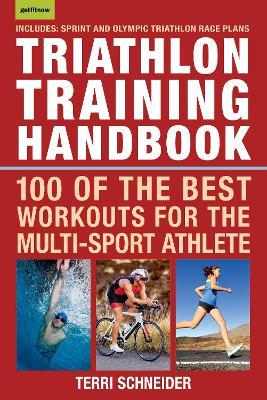 Triathlon Training Handbook by Terri Schneider