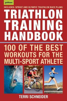 Triathlon Training Handbook by Terri Schneider