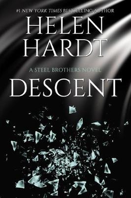 Descent: Steel Brothers Saga Book 15 by Helen Hardt