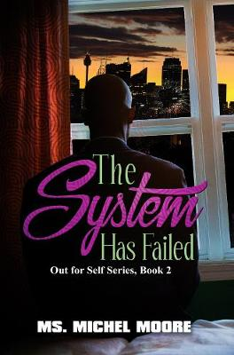 The System Has Failed by Ms. Michel Moore