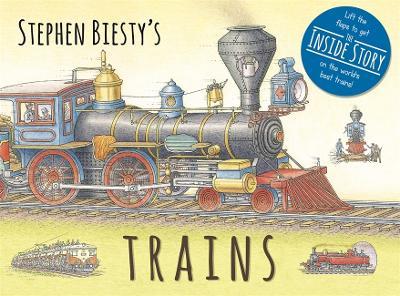 Stephen Biesty's Trains by Stephen Biesty