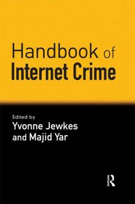 Handbook of Internet Crime by Yvonne Jewkes