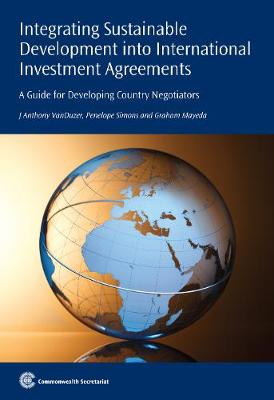 Integrating Sustainable Development into International Investment Agreements by Penelope Simons
