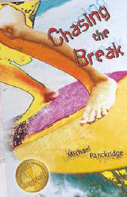 Legends 1: Chasing The Break by Michael Panckridge