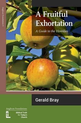 Fruitful Exhortation by Gerald L. Bray