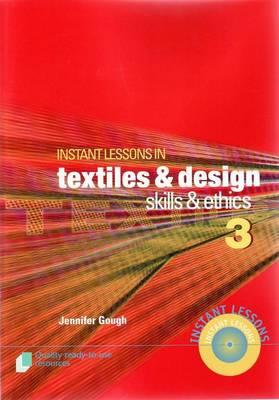 Instant Lessons in Textile Design by Jennifer Gough