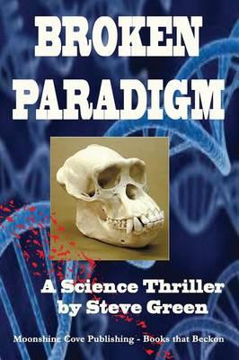 Broken Paradigm by Steve Green