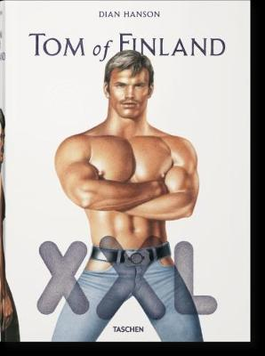 Tom of Finland by Dian Hanson