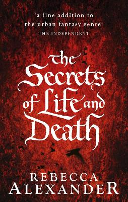 Secrets of Life and Death by Rebecca Alexander