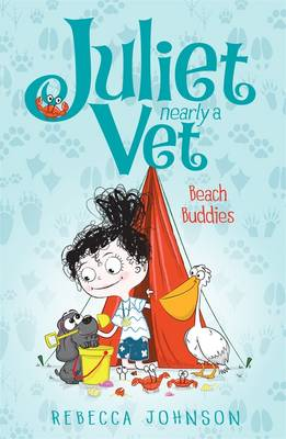 Juliet, Nearly a Vet: Beach Buddies (Book 5) by Rebecca Johnson