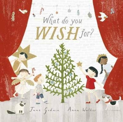 What Do You Wish For? by Jane Godwin