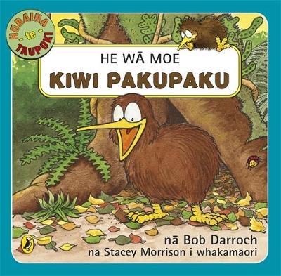 He Wa Moe, Kiwi Pakupaku by Bob Darroch