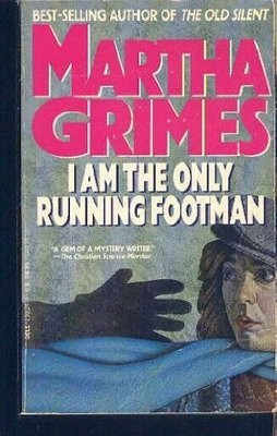 I Am Only the Running Man by Martha Grimes