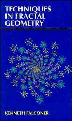 Techniques in Fractal Geometry by Kenneth Falconer