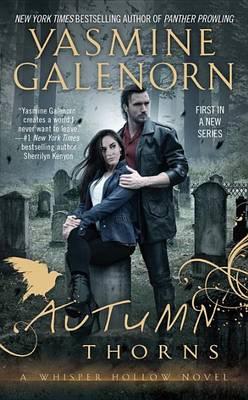 Autumn Thorns by Yasmine Galenorn