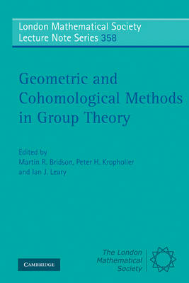 Geometric and Cohomological Methods in Group Theory by Martin R. Bridson
