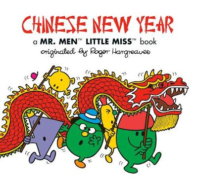 Chinese New Year: A Mr. Men Little Miss Book by Adam Hargreaves
