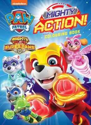 Paw Patrol Mighty Pups: Colouring Book book