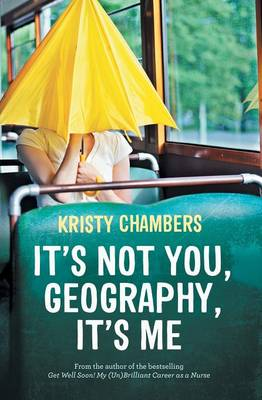 It's Not You, Geography, It's Me book