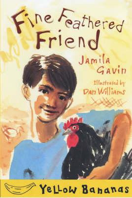 Fine Feathered Friend by Jamila Gavin