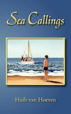 Sea Callings by Huib van Hoeven