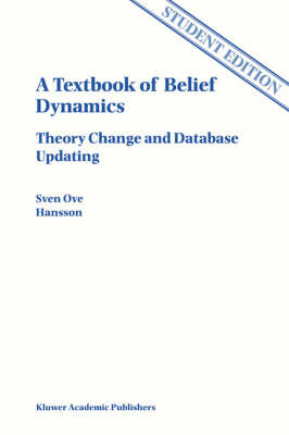 Textbook of Belief Dynamics by Sven Ove Hansson