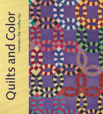 Quilts and Color by Pamela A. Parmal
